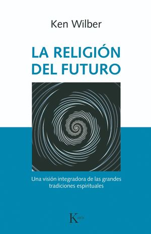 LA RELIGIÓN DEL FUTURO