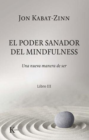 EL PODER SANADOR DEL MINDFULNESS