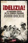 DELIZIA! LA HISTORIA ÉPICA DE LA COMIDA ITALIANA