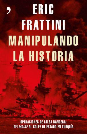 MANIPULANDO LA HISTORIA