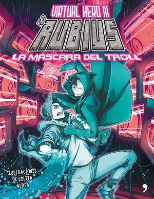 LA MÁSCARA DEL TROLL - VIRTUAL HERO III