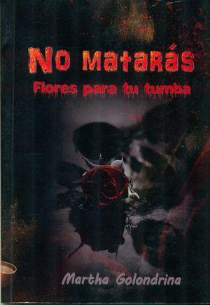 NO MATARÁS (ILUSTR. EN B/N)