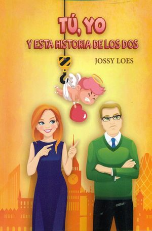 TU, YO Y ESTA HISTORIA DE LOS DOS