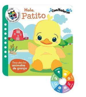 HOLA, PATITO - DESCUBRE LOS ANIMALES DE GRANJA (COMBAÑEROS)