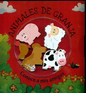 ANIMALES DE LA GRANJA. CONOCE A MIS AMIGOS