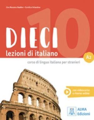 DIECI LEZIONI DI ITALIANO A2 ALUM+DVD