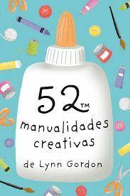 52 MANUALIDADES CREATIVAS (BARAJA)