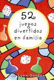 52 JUEGOS DIVERTIDOS EN FAMILIA - CARTAS