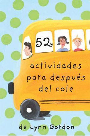52 ACTIVIDADES PARA DESPUÉS DEL COLE -  CARTAS