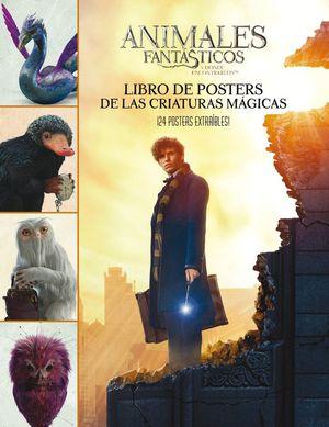 ANIMALES FANTÁSTICOS. LIBRO DE POSTERS DE LAS CRIATURAS MÁGICAS