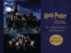 EL LIBRO MÁGICO LENTICULAR. HARRY POTTER Y LA PIEDRA FILOSOFAL