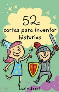 52 CARTAS PARA INVENTAR HISTORIAS. CARTAS
