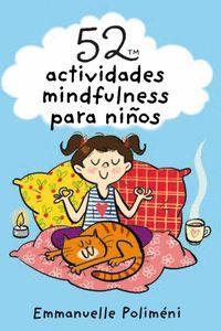 52 ACTIVIDADES MINDFULNESS PARA NIÑOS (CAJA)