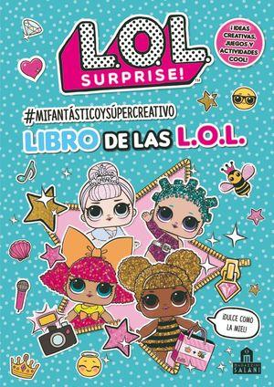 MI FANTÁSTICO Y SUPERCREATIVO LIBRO DE LAS L.O.L.