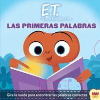 E.T. EL EXTRATERRESTRE.  LAS PRIMERAS PALABRAS