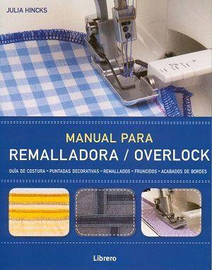 MANUAL PARA REMALLADORA / OVERLOCK