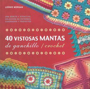 40 VISTOSAS MANTAS DE GANCHILLO