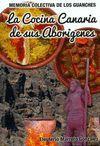 LA COCINA CANARIA DE SUS ABORÍGENES