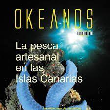 OKEANOS N.8 LA PESCA ARTESANAL EN LAS ISLAS CANARIAS