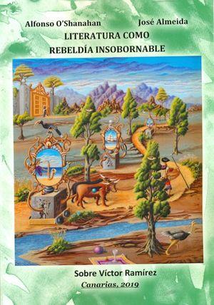 LITERATURA COMO REBELDÍA INSOBORNABLE