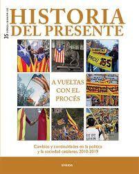 HISTORIA DEL PRESENTE N. 35 A VUELTAS CON EL PROCÉS