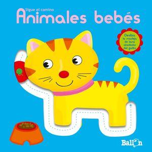 ANIMALES BEBÉS - SIGUE EL CAMINO