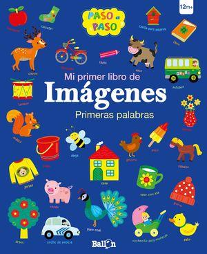 PRIMERAS PALABRAS. MI PRIMER LIBRO DE IMÁGENES
