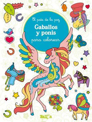 CABALLOS Y PONIS PARA COLOREAR - EL PAIS DE LA PAZ