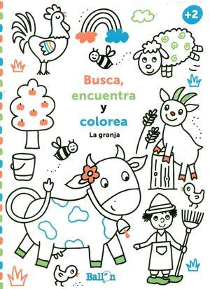 LA GRANJA. BUSCA, ENCUENTRA Y COLOREA +2