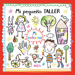 MI PEQUEÑO TALLER - MI ENTORNO