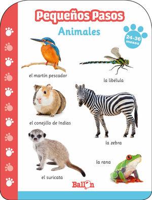 PEQUEÑOS PASOS. ANIMALES. 24-36 MESES