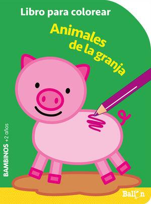COLOREAR BAMBINOS - ANIMALES DE LA GRANJA