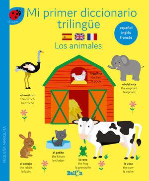 MI PRIMER DICCIONARIO TRILINGÜE - LOS ANIMALES