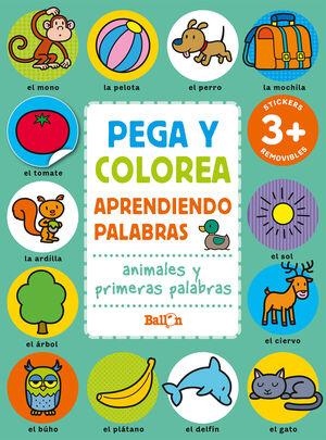 PEGA Y COLOREA. ANIMALES Y PRIMERAS PALABRAS. APRENDIENDO PALABRAS