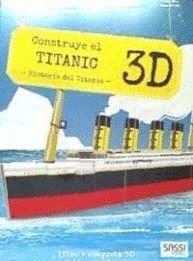 CONSTRUYE EL TITANIC 3D - VIAJA, CONOCE, EXPLORA (LIBRO + MAQUETA)