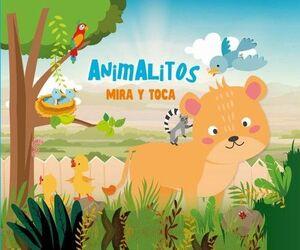 ANIMALITOS. MIRA Y TOCA