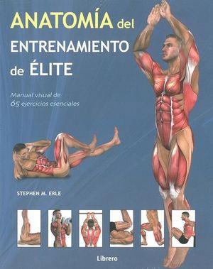 ANATOMIA DEL ENTRENAMIENTO DE ELITE