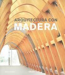 ARQUITECTURA CON MADERA