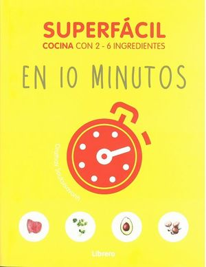 EN 10 MINUTOS. SUPERFÁCIL