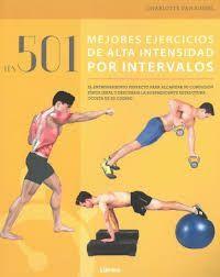 501 MEJORES EJERCICIOS DE ALTA INTENSIDAD POR INTERVALOS
