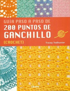 GUÍA PASO A PASO DE 200 PUNTOS DE GANCHILLO.