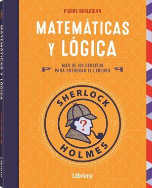 MATEMATICA Y LOGICA. SHERLOCK HOLMES