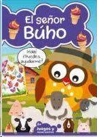 EL SEÑOR BUHO. 3 AÑOS JUEGOS Y PASATIEMPOS