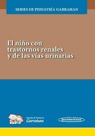 EL NIÑO CON TRASTORNOS RENALES Y DE LAS VIAS URINARIAS