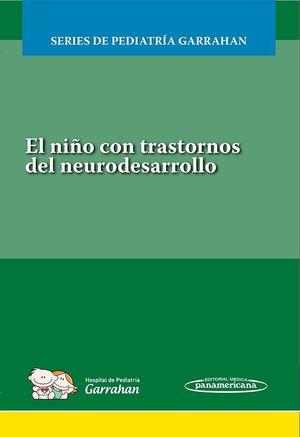 EL NIÑO CON TRASTORNOS DEL NEURODESARROLLO.