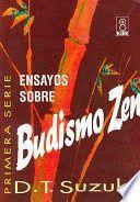 ENSAYOS SOBRE BUDISMO ZEN.TOMO I