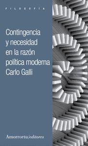 CONTINGENCIA Y NECESIDAD EN LA RAZÓN POLÍTICA MODERNA