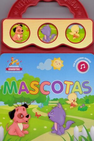 MI PIMER LIBRO DE SONIDOS - MASCOTAS