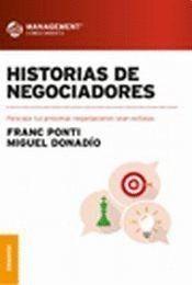 HISTORIAS DE NEGOCIADORES. PARA QUE TUS PRÓXIMAS NEGOCIACIONES SEAN EXITOSAS