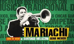MARIACHI. SERIE MEXICO